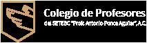 """Colegio de Profesores del SETEBC """"Profr. Antonio Ponce Aguilar"""", A.C."""